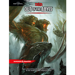 """PCs Through the Underdark: An """"Out of the Abyss"""" review"""